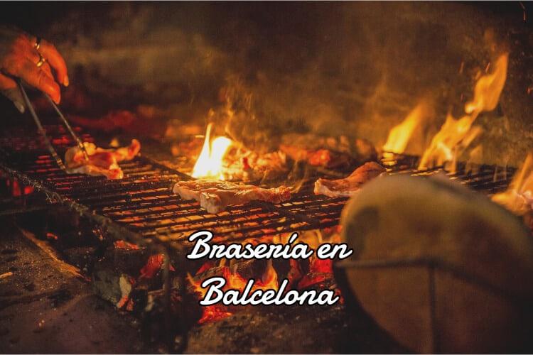 Braseria en barcelona