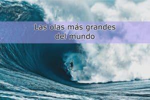 olas mas grandes mundo