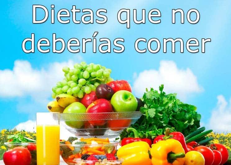 Dietas que no deberías comer